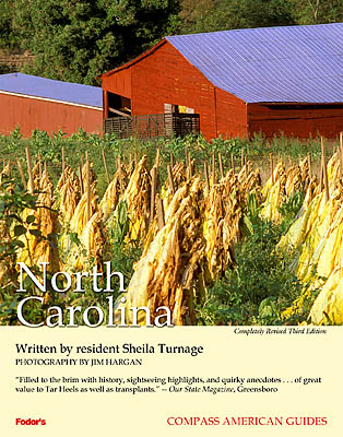 ":  County, Cover of the book, ""North Carolina (3rd Ed)"", by Shiela Turnage with photos by Jim Hargan; published by Compass American (Fodors), 2002 [Ask for #990.010.]"