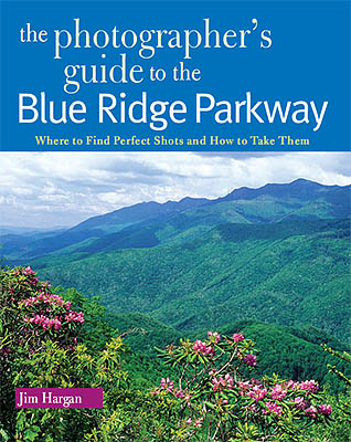 :  County, Cover of The Photographer's Guide to the Blue Ridge Parkway, 1st Ed, issued by Countryman Press in Spring 2010; all photography and text by Jim Hargan [Ask for #990.041.]