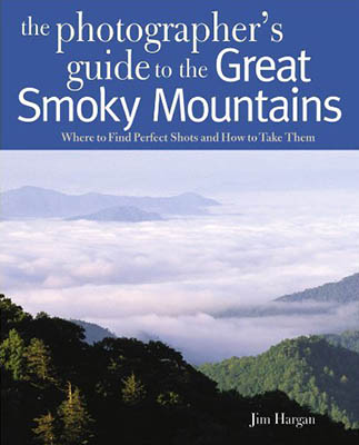 North Carolina: The Great Smoky Mtns Region, Swain County, Great Smoky Mountains Nat. Park, Newfound Gap Road, Thomas Ridge, Front cover of The Photographer's Guide to the Blue Ridge Parkway, 1st Ed, issued by Countryman Press in Fall 2010; all photography and text by Jim Hargan. [Ask for #990.043.]