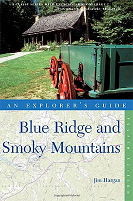 "North Carolina, Front cover of ""The Explorer's Guide to the Blue Ridge and Smoky Mountains"", 4th Edition, written and photographed, including cover shot, by Jim Hargan [Ask for #990.047.]"