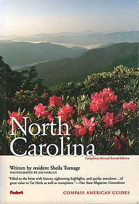 "North Carolina, Front cover of Compass American Guide ""North Carolina"", 2nd edition, written by Sheila Turnage and photographed by Jim Hargan; cover photo by Jim Hargan. [Ask for #990.048.]"